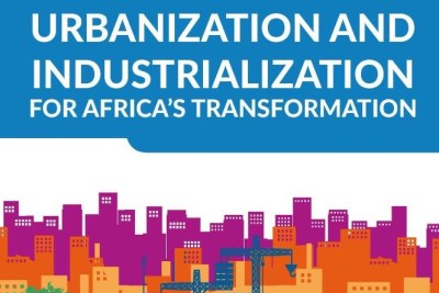 Economic Report on Africa 2017 - Urbanization and Industrialization for Africa's Transformation