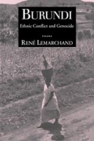Burundi: Ethnic Conflict And Genocide (2004)