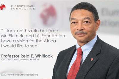 Professor Reid E. Whitlock, Chief Executive of the Tony Elumelu Foundation