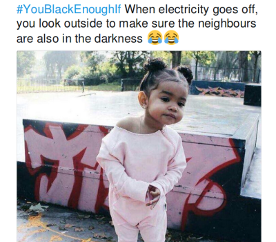 #YouBlackEnoughIf On Twitter Is Hilarious, It Will Make Your Day