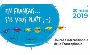 Journée mondiale de la Francophonie - Aller au-delà des mots !